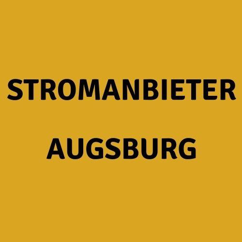 Stromanbieter Augsburg