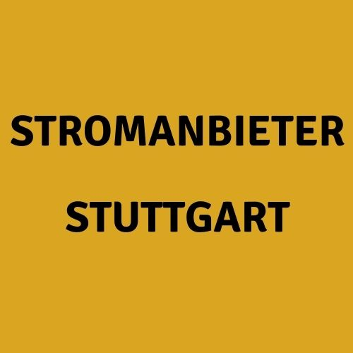 Stromanbieter Stuttgart