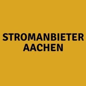 Stromanbieter Aachen