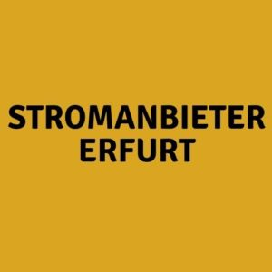 Stromanbieter Erfurt