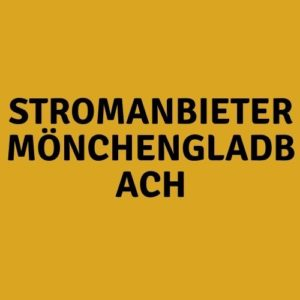 Stromanbieter Mönchengladbach