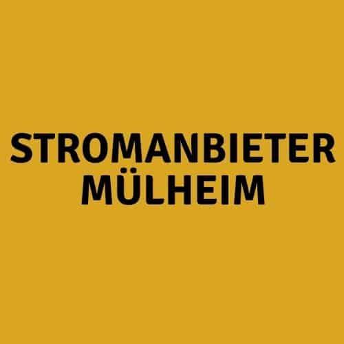 Stromanbieter Mülheim