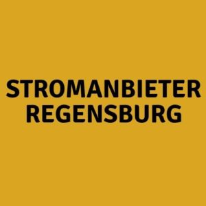 Stromanbieter Regensburg