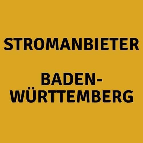 Der Stromanbieter Baden-Württemberg