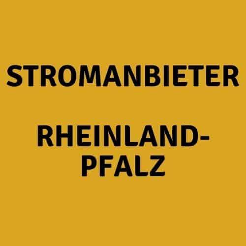Der Stromanbieter Rheinland-Pfalz