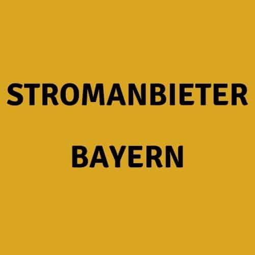 Stromanbieter Bayern