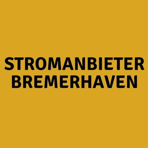 Stromanbieter Bremerhaven