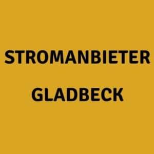 Stromanbieter Gladbeck