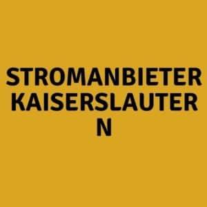 Stromanbieter Kaiserslautern