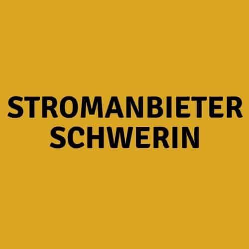 Stromanbieter Schwerin