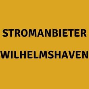 Stromanbieter Wilhelmshaven