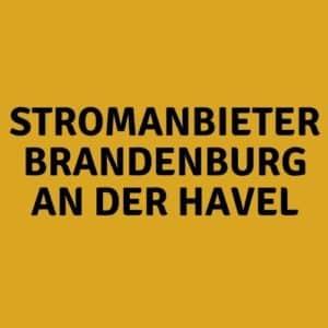 Stromanbieter Brandenburg an der Havel
