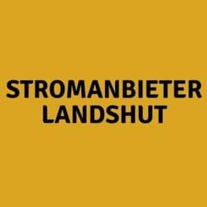 Stromanbieter Landshut