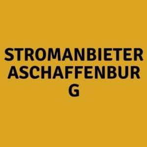 Stromanbieter Aschaffenburg