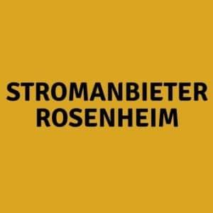 Stromanbieter Rosenheim